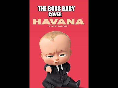 The Boss Baby Sing Havana by Camila Cabello [Cartoon Cover]