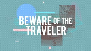 Beware the Traveler | Jentezen Franklin