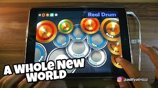 RealDrum - A Whole New World - OST. Aladdin
