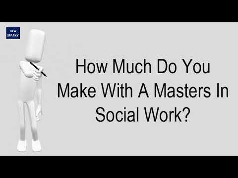 how-much-do-you-make-with-a-masters-in-social-work?