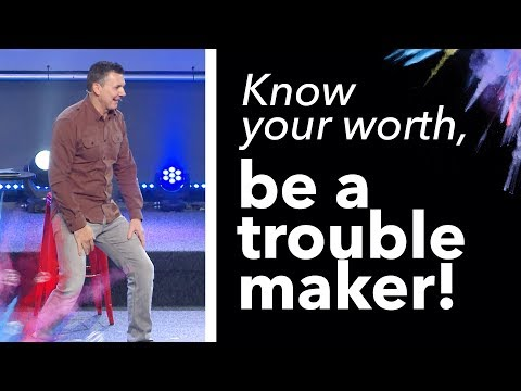 Know Your Value, Be a Troublemaker | Week 7 | Remember