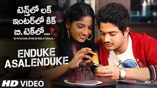 Enduke Asalenduke Video Song | 10 Th Lo Luck, Inter Lo Kick, B Tech Lo… | Harish,Keerthi