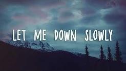"""1 Hour - Alec Benjamin - Let Me Down Slowly (""""Let me down"""" loop)"""