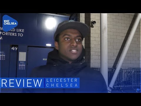 LEICESTER 1-2 CHELSEA (AET) || LEWIS' REVIEW