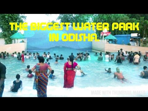THE BIGGGEST WATER PARK IN ODISHA