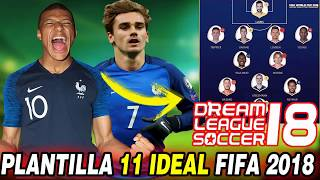 11 Ideal Del Mundial Para DREAM LEAGUE SOCCER 2018