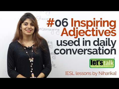 English Lesson - 06 Inspiring Adjective you should use in your Daily English Speaking.