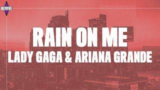 Download lagu Lady Gaga, Ariana Grande - Rain On Me (Lyrics)