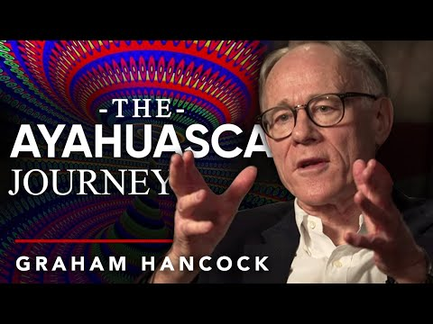 WHY AYAHUASCA IS BEAUTIFUL - Graham Hancock | London Real