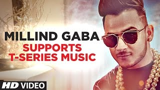 Millind Gaba Supports T-Series | The World Largest Channel On YouTube