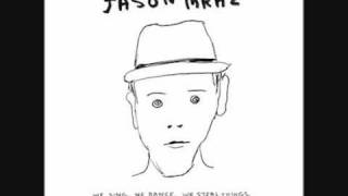 Jason Mraz - Geek In The Pink(lyrics)