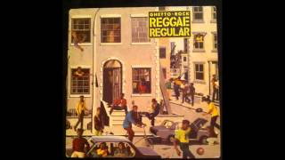 Reggae Regular - Ghetto Rock