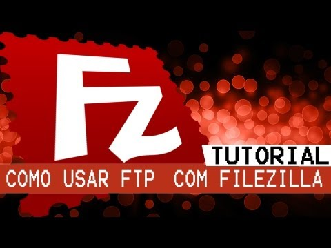 como-acessar-ftp-usando-filezilla---como-faz!