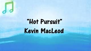 🎵 HOT PURSUIT Kevin MacLeod (Royalty-Free) (ACTION FAST CHASE) FREE YOUTUBE AUDIO MUSIC 🎵