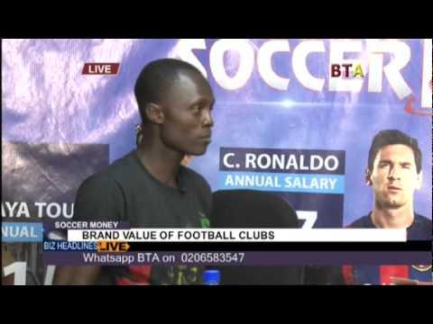 Brand Value Of Football Clubs With Abdul Rashid Zakari On Soccer Money 1