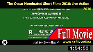 Watch: The Oscar Nominated Short Films 2010: Live Action (2010) Full Movie Online