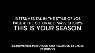 This is Your Season instrumental