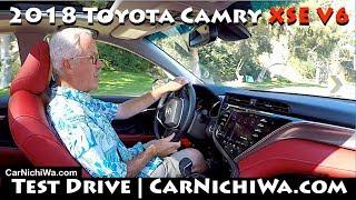 2018 Toyota Camry XSE V6 | Test Drive | CarNichiWa.com