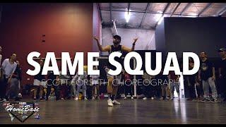 Same Squad by P-LO | Scott Forsyth Choreography | HBIP 2018