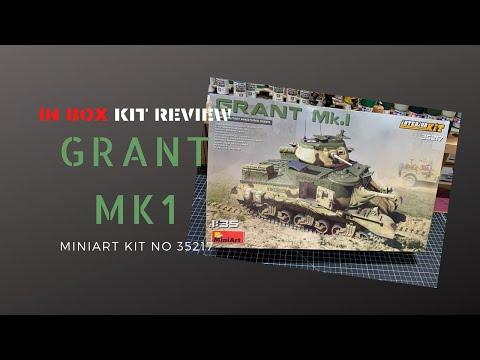 Miniart's Grant Mk I In Box Kit Review