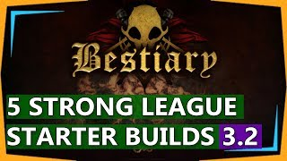 PoE 3.2 Builds - 5 Strong Bestiary League Starter Build Guides (2018)