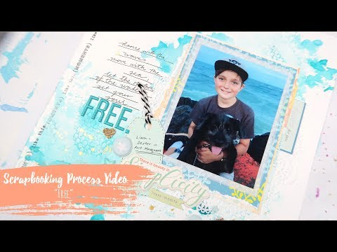 """Free"" ~ Scrapbooking Process Video + + + INKIE QUILL"