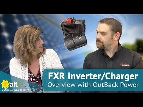 OutBack FXR Inverter/Charger Overview & Features with OutBack Power