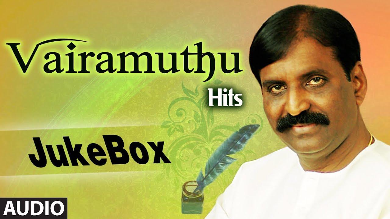 Hits Of Vairamuthu Jukebox