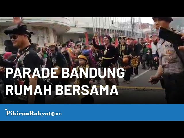 Parade Bandung Rumah Bersama di Kawasan Jalan Asia - Afrika, Kota Bandung