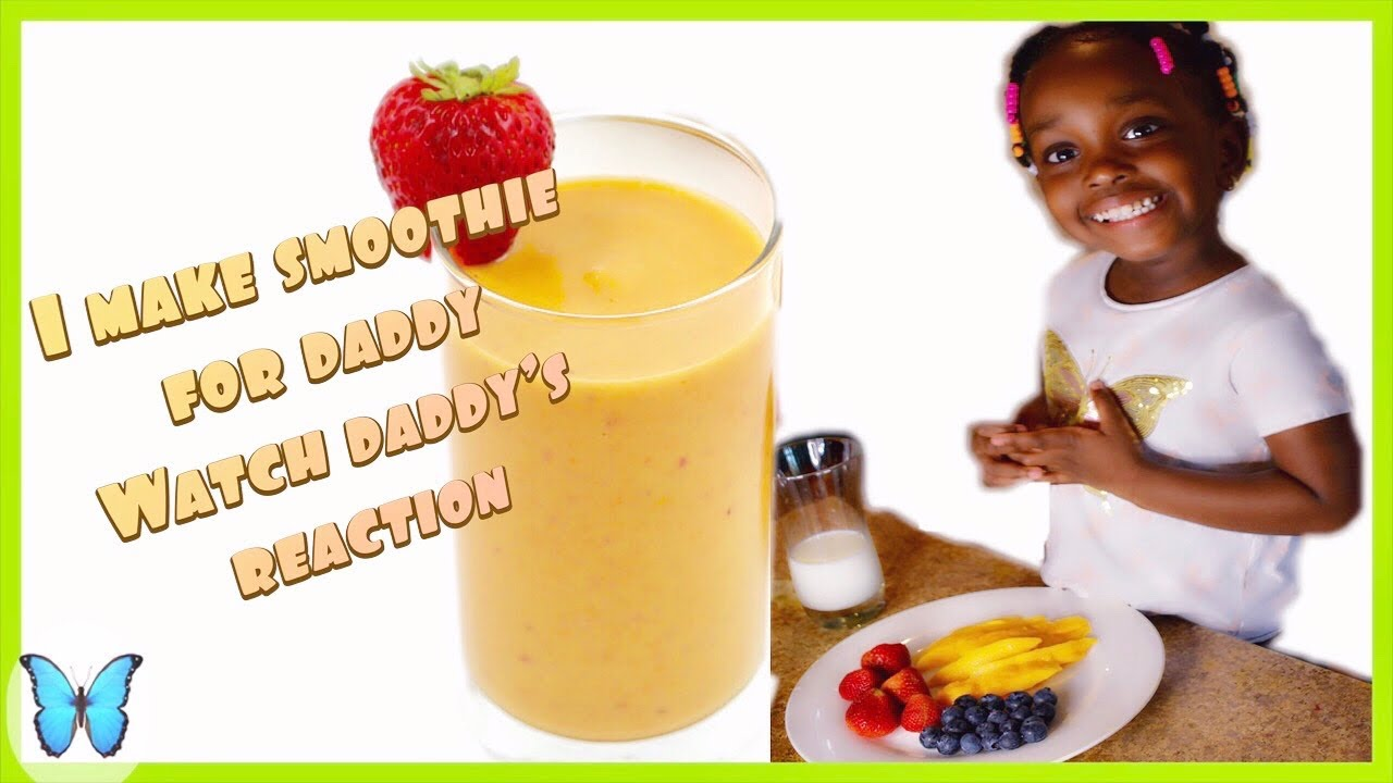 Smoothie for daddy / watch daddy's reaction