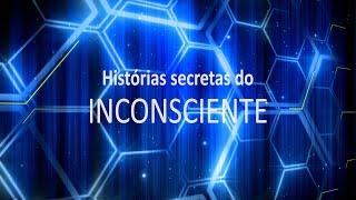HSI #00 - Histórias Secretas do Inconsciente - Vídeo introdutório