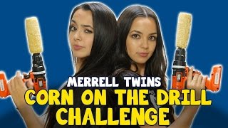 CORN ON THE DRILL CHALLENGE - MERRELL TWINS