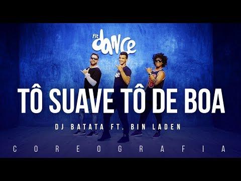 Tô Suave Tô De Boa  DJ Batata ft. Bin Laden  FitDance TV Coreografia Dance Video