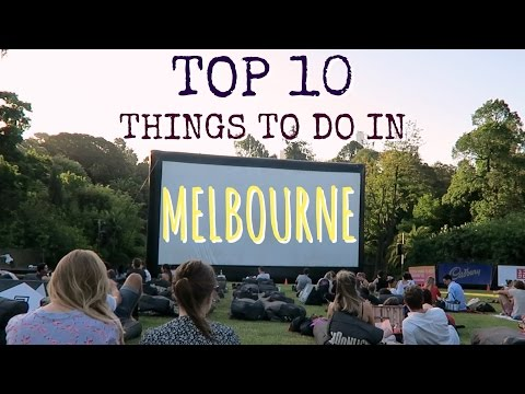 TOP 10 THINGS TO DO IN MELBOURNE // Australia