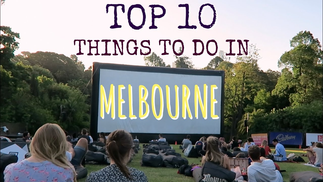 TOP 10 THINGS TO DO IN MELBOURNE  Australia  YouTube