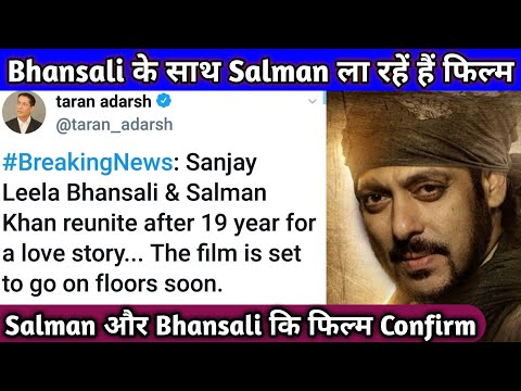 Breaking News! Salman Khan And Director Sanjay leela bhansali Upcoming Film Confirmed