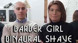 💈 Barber Girl - Complete Shave with Massage - BINAURAL ASMR no talking