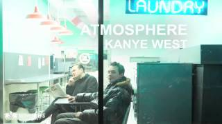 Atmosphere - Kanye West (Audio)