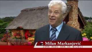 Milan Markanjević  Zora rudi dan se bijeli
