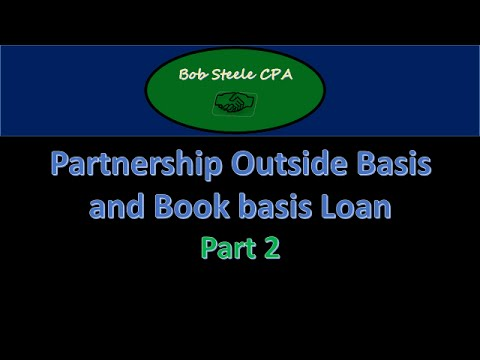 Partnership Outside Basis and Book basis Loan Part 2