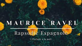 Ravel - Rapsodie Espagnole - I.Prelude a la nuit