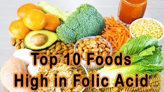 Folic Acid Foods – Top 10 Foods High In Folic Acid