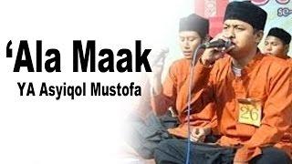 'Ala Maak [Ya 'Asyiqol Mustofah] kualitas AUDIO HD