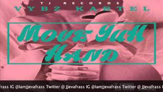 Vybz Kartel - Move Yuh Hand (Raw) January 2016