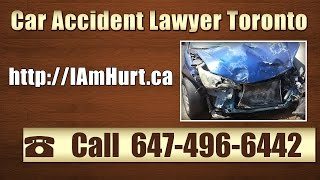 Car Accident Lawyer Toronto - 647-496-6442 - Toronto Car Accident Lawyer