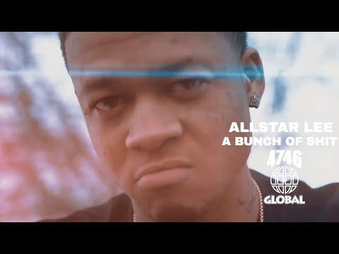 Allstar Lee - A Bunch of Sh!t (Official Music Video)