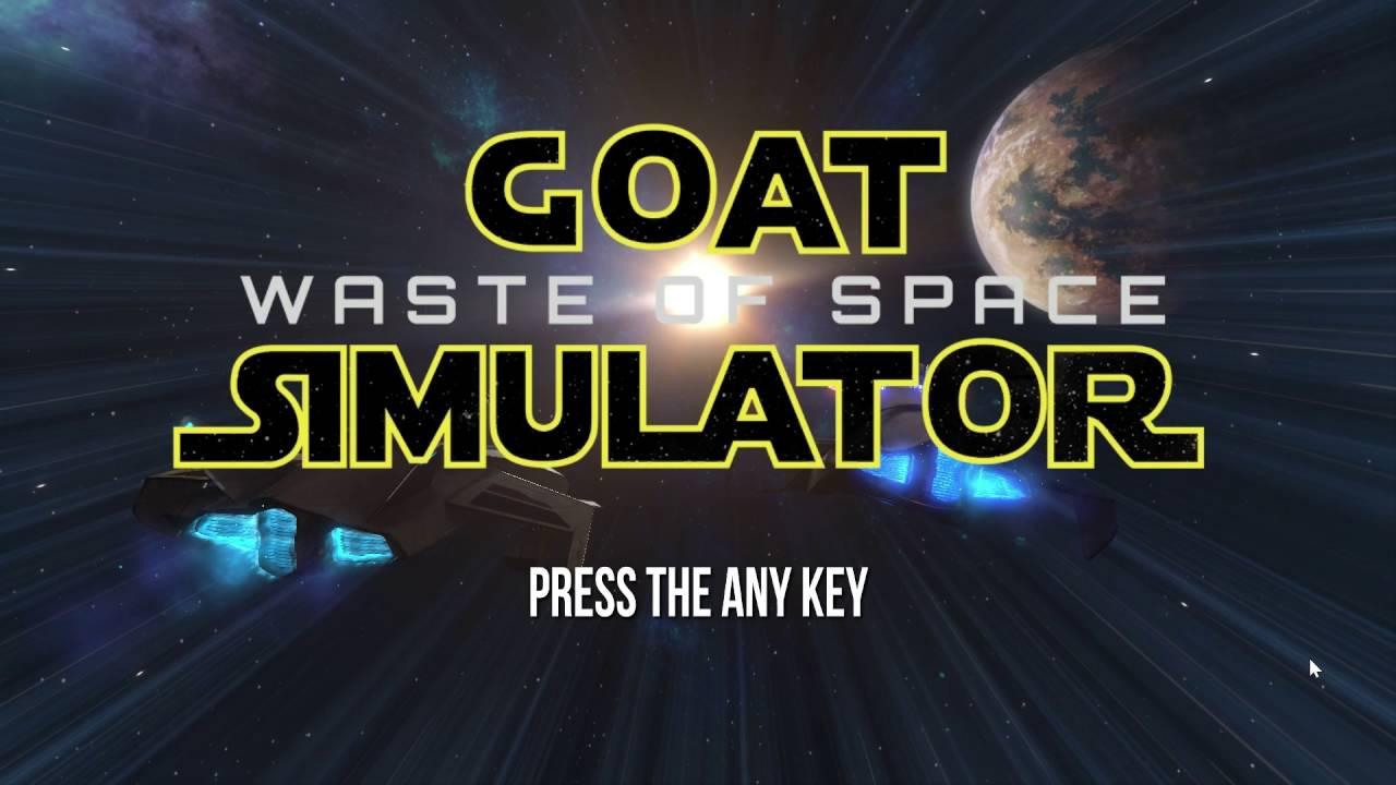 Goat Simulator - Waste of Space - REVIEW - May 2016 [SPACE GAMES]