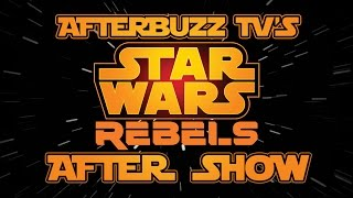 Star Wars Rebels Season 2 Episode 8 Review & After Show | AfterBuzz TV
