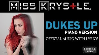 Miss Krystle - Dukes Up (Piano Version) | Official Audio With Lyrics