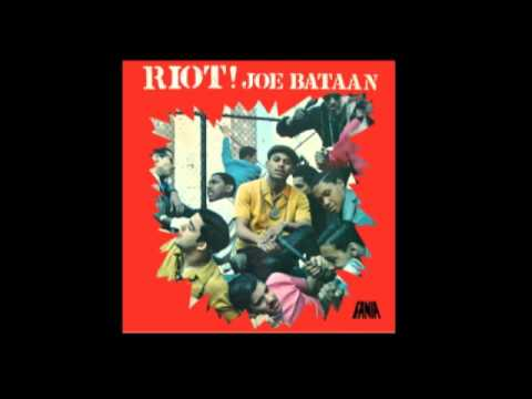 Joe Bataan - Riot! (Full Album )